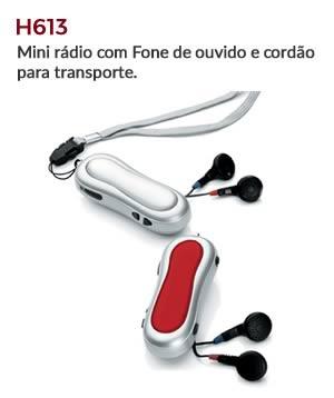 H613 - Mini rádio com Fone de ouvido e cordão para transporte.