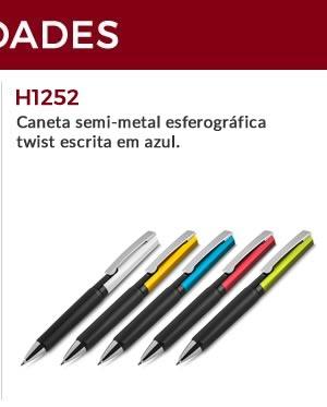 H1252 - Caneta semi-metal esferográfica twist escrita em azul.